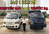 Xe Tải Jac 1T25 | Jac 1 Tấn 25 | Jac 1250 kg giá rẻ- khuyến mãi 100% phí trước bạ giá 150 triệu tại Bến Tre